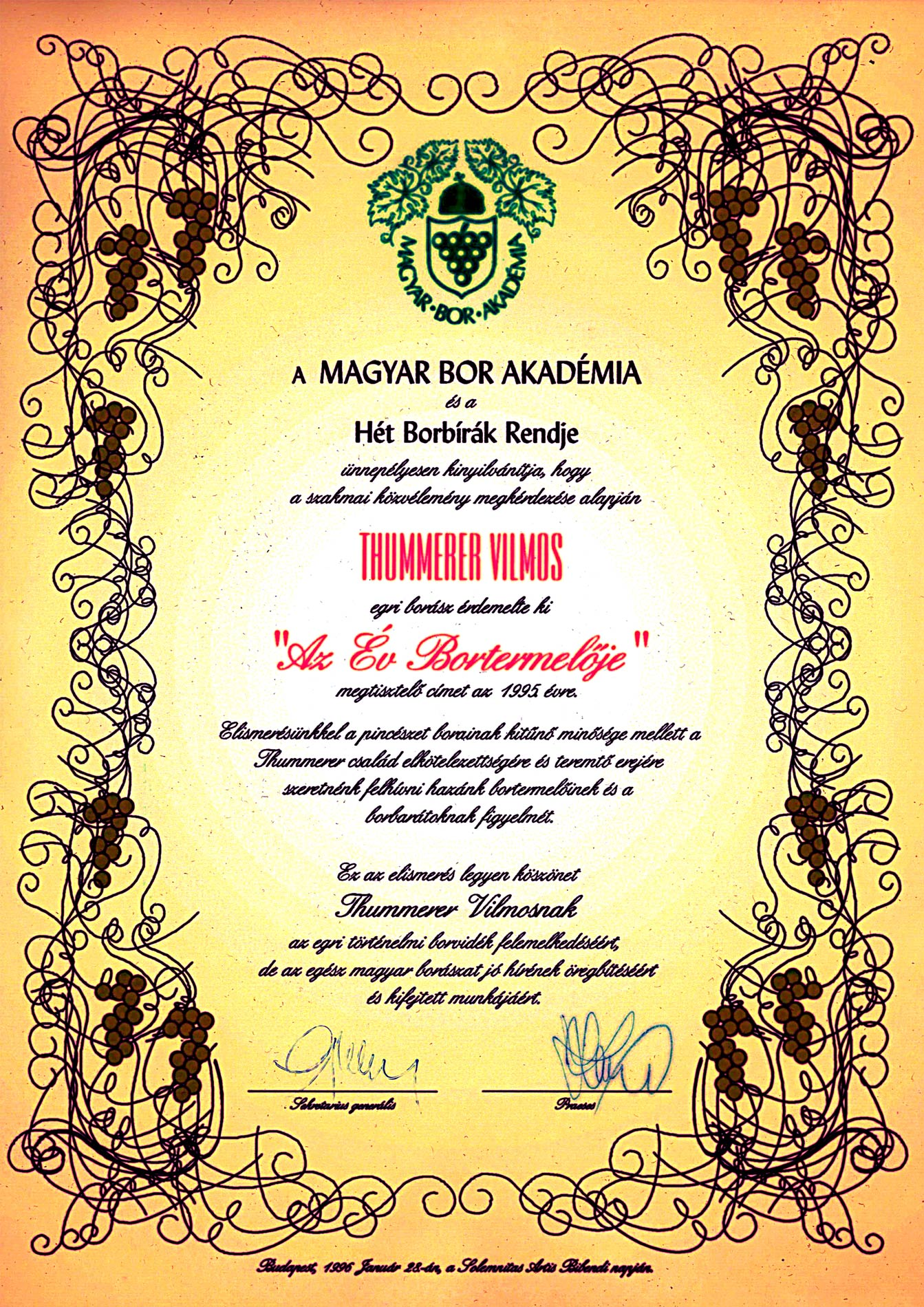 The Wine Producer of the Year in 1995 in Hungary